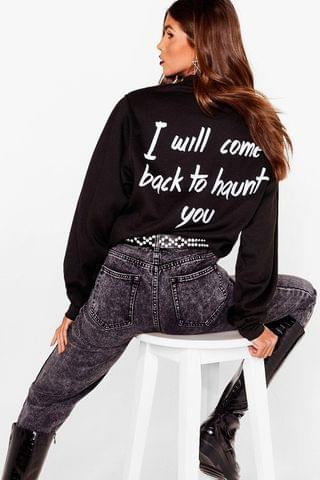 WOMEN I Will Come Back to Haunt You Graphic Sweatshirt