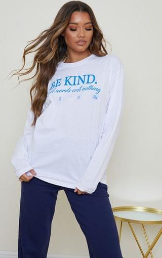 WOMEN White Be Kind Good Words Cost Nothing Printed Long Sleeve T Shirt
