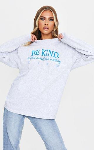 WOMEN Grey Be Kind Good Words Cost Nothing Printed Long Sleeve T Shirt