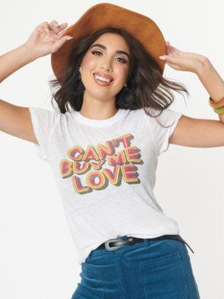 WOMEN Cant Buy Me Love Graphic Tee
